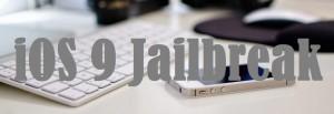 jailbreak iOS 9 info