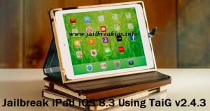 jailbreak ios 8.3 ipad
