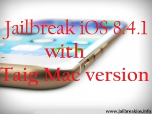 iOS 8.4.1 with Taig Mac