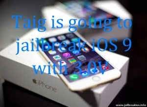 Taig jailbreak iOS 9 with 3.0v