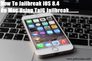 jailbreak ios 8.4 on mac