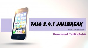 jailbreak ios 8.4.1 with taig