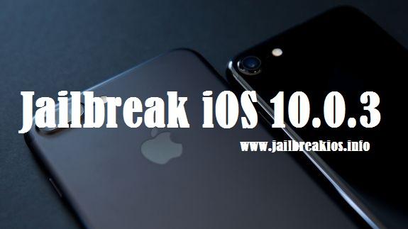 jailbreak iOS 10.0.3