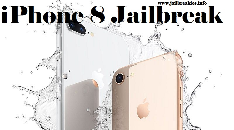 jailbreak iPhone 8